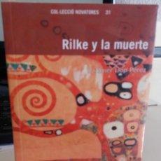 Libros de segunda mano: RILKE Y LA MUERTE - LLOP PÉREZ, V. JAVIER (PRECINTADO). Lote 156987558