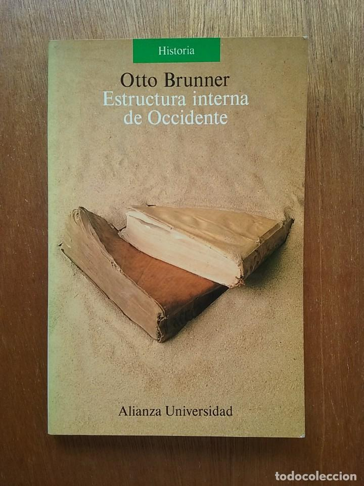 Estructura Interna De Occidente Otto Brunner Alianza Universidad 1991