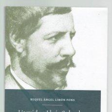 Libros de segunda mano: L'ARXIDUC LLUÍS SALVADOR, POR MIQUEL ÀNGEL LIMÓN PONS. AÑO 2015. (MENORCA.2.2). Lote 158119586
