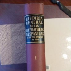 Libros de segunda mano: GUILLERMO DÍZ-PLAJA (DR). HISTORIA GENERAL DE LAS LITERATURAS HISPÁNICAS. TOMO I. DESDE LOS ORIGENE. Lote 158033894