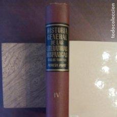 Libros de segunda mano: GUILLERMO DÍZ-PLAJA (DR). HISTORIA GENERAL DE LAS LITERATURAS HISPÁNICAS. TOMO IV. SIGLOS XVIII Y X. Lote 158035150