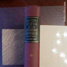 Libros de segunda mano: GUILLERMO DÍZ-PLAJA (DR). HISTORIA GENERAL DE LAS LITERATURAS HISPÁNICAS. TOMO IV. SEGUNDA PARTE. Lote 158036742