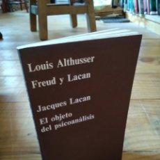Libros de segunda mano: EL OBJETO DEL PSICOANALISIS. LOUIS ALTHUSSER. FREUD Y LACAN. Lote 158435902