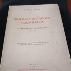 Libros de segunda mano: PINTORES Y DORADORES MALAGUEÑOS. P. ANDRÉS LLORDEN AGUSTINO. Lote 159387001