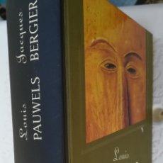 Libros de segunda mano: EL RETORNO DE LOS BRUJOS LOUIS PAUWELS JACQUES BERGER. PRIMERA EDICIÓN. Lote 159650786