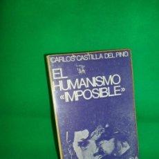 Libros de segunda mano - El humanismo imposible, Carlos Castilla del Pino, ed. Ciencia Nueva - 161119722