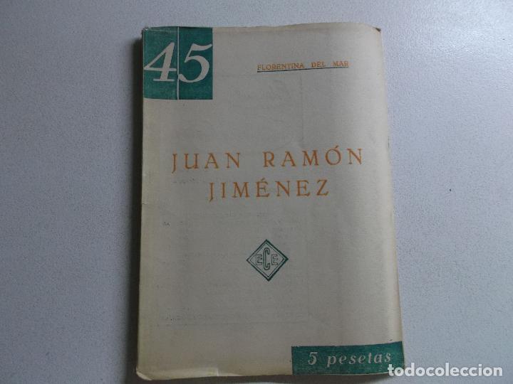 FLORENTINA DEL MAR (CARMEN CONDE) : JUAN RAMÓN JIMÉNEZ (BILBAO, C. 1950) (Libros de Segunda Mano (posteriores a 1936) - Literatura - Ensayo)