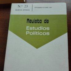 Libros de segunda mano: REVISTA DE ESTUDIOS POLÍTICOS. SEPTIEMBRE OCTUBRE 1981. N 23.. Lote 161912210