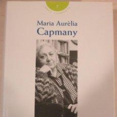 Libros de segunda mano: MARIA AURELIA CAPMANY, LA DONA, COLUMNA, VOLUM 7 DE L'OBRA COMPLETA, FEMINISME, LITERATURA CATALANA. Lote 162100290