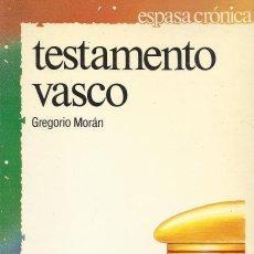 Libros de segunda mano: TESTAMENTO VASCO, GREGORIO MORÁN. Lote 162114890