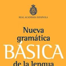 Libros de segunda mano: NUEVA GRAMÁTICA BÁSICA DE LA LENGUA ESPAÑOLA. - REAL ACADEMIA ESPAÑOLA.. Lote 162535392