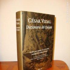 Libros de segunda mano: DICCIONARIO DEL QUIJOTE - CÉSAR VIDAL - PLANETA, COMO NUEVO. Lote 162714138