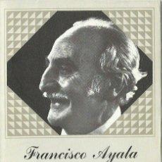 Libros de segunda mano: ILDEFONSO-MANUEL GIL : FRANCISCO AYALA. (COL. ESPAÑA, ESCRIBIR HOY, 1982). Lote 163026230