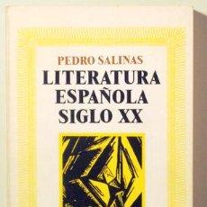Libros de segunda mano: SALINAS, PEDRO - LITERATURA ESPAÑOLA SIGLO XX - MADRID 1970. Lote 163090960
