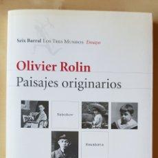 Libros de segunda mano: PAISAJES IMAGINARIOS. OLIVIER ROLIN. Lote 163819561