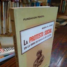 Livros em segunda mão: LA PROTESTA SOCIAL EN LA OBRA DE ROSALÍA DE CASTRO. NIDIA A. DIAZ. Lote 165518574