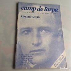 Libros de segunda mano: CAMP DE L´ARPA Nº 81 ROBERT MUSIL - REVISTAS DE LITERATURA. Lote 165635578