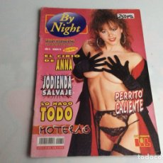 Libros de segunda mano: BY NIGHT Nº 39 REVISTA PARA ADULTOS DE LOS AÑOS 90. Lote 165638706