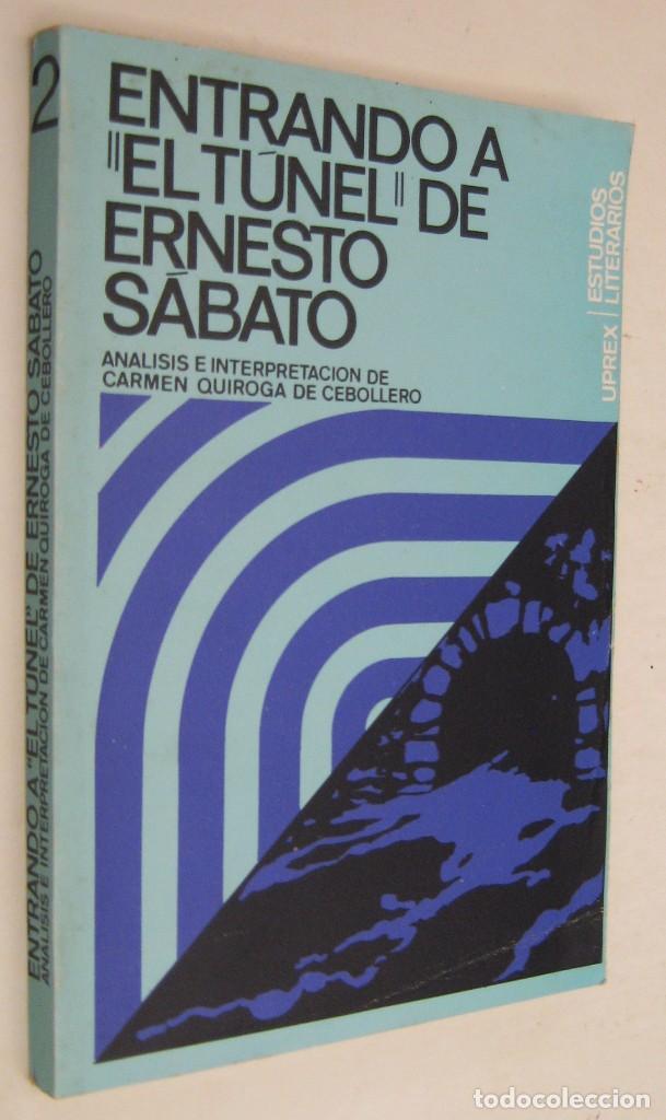 Entrando a El túnel de Ernesto Sábato - análisis e interpretación