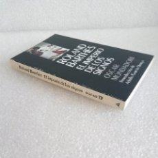 Libros de segunda mano: ROLAND BARTHES - EL IMPERIO DE LOS SIGNOS - MONDADORI. Lote 166504410