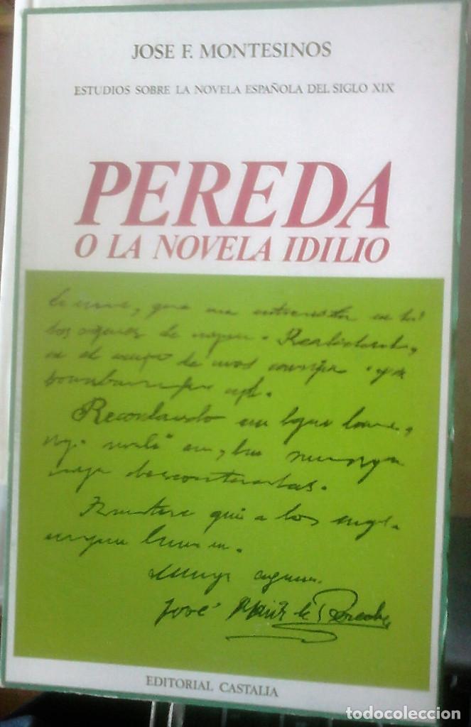 JOSÉ F. MONTESINOS - PEREDA O LA NOVELA IDILIO (Libros de Segunda Mano (posteriores a 1936) - Literatura - Ensayo)