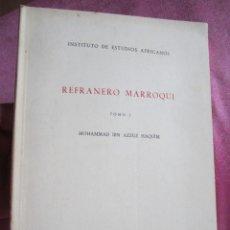 Gebrauchte Bücher - REFRANERO MARROQUÍ. TOMO I ESTUDIOS AFRICANOS AZZUZ HAQUÍM, AÑO 1954 - 168397084