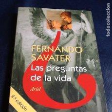 Libros de segunda mano: LAS PREGUNTAS DE LA VIDA. FERNANDO SAVATER. Lote 169009460
