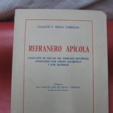 Libros de segunda mano: REFRAERO AP,ICOLA. JOAQUIN F, SERRA FABREGAS.BARCELONA 1955. DEDICATORIA AUTOGRAFA DEL AUTOR.. Lote 169827564