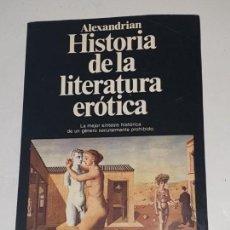 Libros de segunda mano: HISTORIA DE LA LITERATURA EROTICA. Lote 170024608