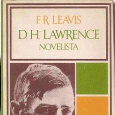 Libros de segunda mano: F.R. LEAVIS : D.H. LAWRENCE, NOVELISTA. (TRADUCCIÓN DE FRANCISCO RIVERA. ED. BARRAL, 1974). Lote 170291952