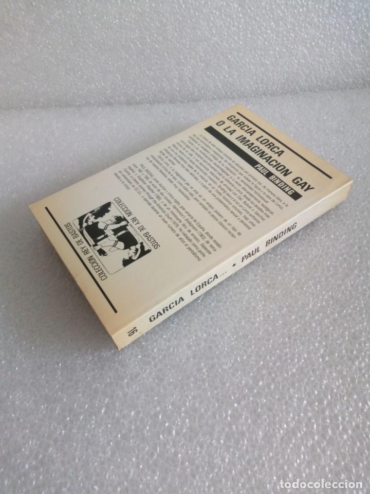 Libros de segunda mano: GARCIA LORCA O LA IMAGINACION GAY. SU OBRA Y SENSIBILIDAD HOMOSEXUAL - PAUL BINDING - 1987 - 1ª EDIC - Foto 4 - 170646370