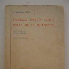 Libros de segunda mano: FEDERICO GARCÍA LORCA POETA DE LA INTENSIDAD - CHRISTOPH EICH - EDITORIAL GREDOS - AÑO 1970.. Lote 171431268