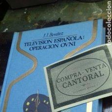 Libros de segunda mano: TELEVISION ESPAÑOLA. OPERACION OVNI. J.J BENITEZ. 1 EDICION 1979. Lote 202930436