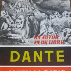 Livres d'occasion: DANTE ESTUDIO Y ANTOLOGÍA, SANTIAGO DOTOR. Lote 171752535