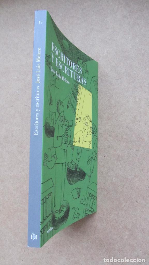 Libros de segunda mano: ESCRITORES Y ESCRITURAS José Luis Melero Xordica - Foto 3 - 172102879