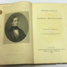 Libros de segunda mano: AÑO 1845 - WILLIAM PRESCOTT BIOAGRAPHICAL AND CRITICAL MISCELLANIES.. Lote 172106525