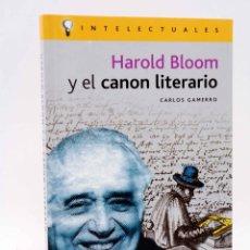 Libros de segunda mano: INTELECTUALES. HAROLD BLOOM Y EL CANON LITERARIO (CARLOS GAMERRO) CAMPO DE IDEAS, 2003. OFRT. Lote 199190653