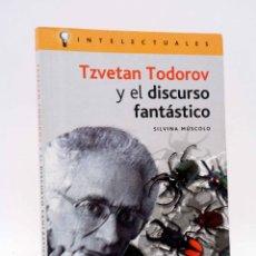 Libros de segunda mano: INTELECTUALES. TZVETAN TODOROV (SILVINA MÚSCOLO) CAMPO DE IDEAS, 2005. OFRT. Lote 199190640