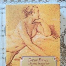 Libros de segunda mano: DISCURSO ERÓTICO Y DISCURSO TRANSGRESOR EN LA CULTURA PENINSULAR. SIGLOS XI AL XX. M. DÍAZ-DIOCARETZ. Lote 172241759