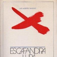 Libros de segunda mano: ESCAFANDRA, LUPA Y ATALAYA - ENSAYOS 1923 - 1976 - SANCHEZ, LUIS ALBERTO - A-AM-685. Lote 172245059