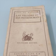 Libros de segunda mano: LAS VELADAS DE SAN PETERSBURGO. JOSÉ DE MAISTRE. PRIMERA EDICIÓN. BUENOS AIRES 1943. ESPASA-CALPE.. Lote 172533864