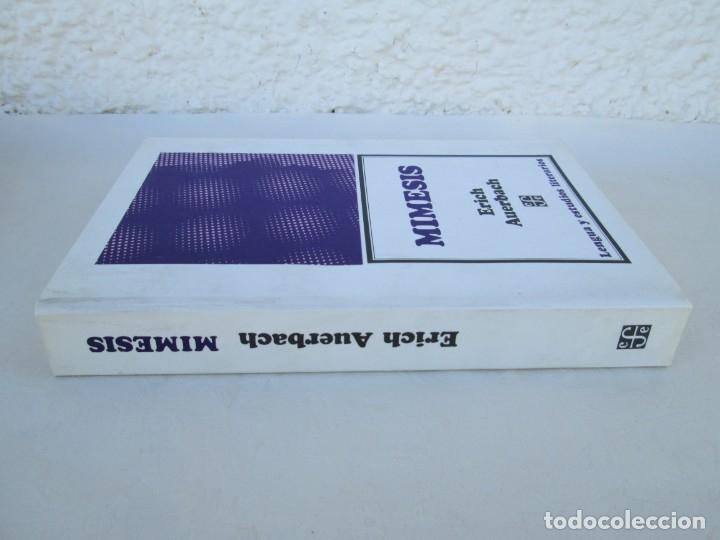 Libros de segunda mano: MIMESIS. ERICH AUERBACH. FONDO DE CULTURA ECONOMICA. 1996. VER FOTOGRAFIAS ADJUNTAS - Foto 2 - 172706194
