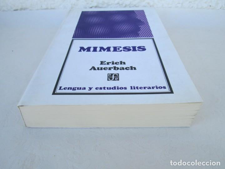 Libros de segunda mano: MIMESIS. ERICH AUERBACH. FONDO DE CULTURA ECONOMICA. 1996. VER FOTOGRAFIAS ADJUNTAS - Foto 3 - 172706194