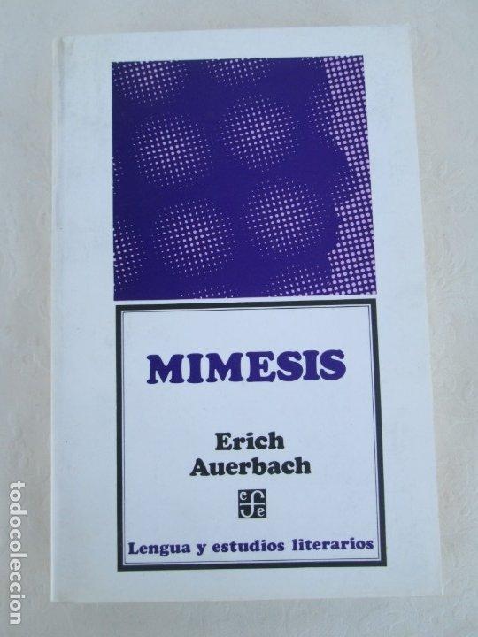 Libros de segunda mano: MIMESIS. ERICH AUERBACH. FONDO DE CULTURA ECONOMICA. 1996. VER FOTOGRAFIAS ADJUNTAS - Foto 6 - 172706194
