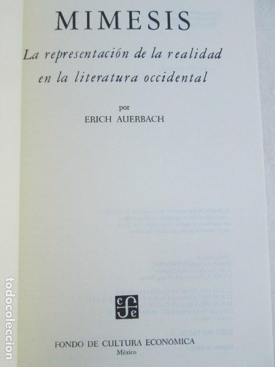 Libros de segunda mano: MIMESIS. ERICH AUERBACH. FONDO DE CULTURA ECONOMICA. 1996. VER FOTOGRAFIAS ADJUNTAS - Foto 7 - 172706194