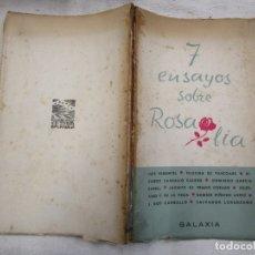 Libros de segunda mano: GALICIA - 7 ENSAYOS SOBRE ROSALIA GALAXIA 1952. RETRATO POR MASIDE. VIÑETAS DE XOHAN LEDO + INFO 1S. Lote 172714197