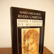 Libros de segunda mano: TEXTOS Y ESPACIOS DE MUJERES. EUROPA, SIGLO IV-XV (ICARIA, 1990) M-M. RIVERA GARRETAS. COMO NUEVO.. Lote 172899592