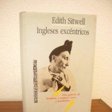 Libros de segunda mano: EDITH SITWELL: INGLESES EXCÉNTRICOS (TUSQUETS, 1989) MUY BUEN ESTADO. TAPA DURA.. Lote 289349153