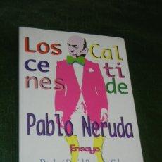 Libros de segunda mano: LOS CALCETINES, PABLO NERUDA, DE JOSE DANIEL BARQUERO CABRERO - 2011. Lote 173393217