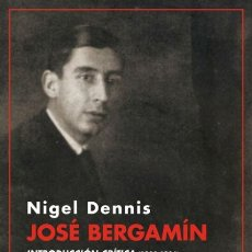 Libros de segunda mano: JOSÉ BERGAMÍN. INTRODUCCIÓN CRÍTICA (1920-1936). ?NIGEL DENNIS. NUEVO. Lote 218717331